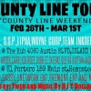 COUNTY LINE ALL STAR WEEKEND (TWO SHOWS IN TWO DAYS)