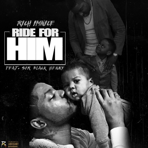 Rich Imnice – Ride For Him Ft Sir Black Henny